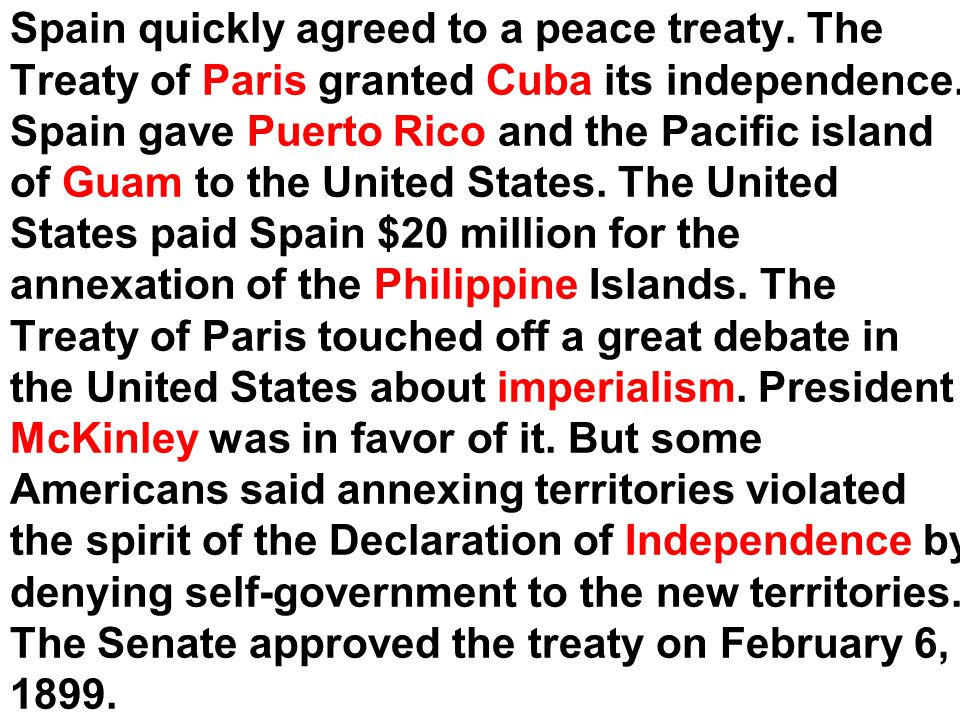 Spain quickly agreed to a peace treaty