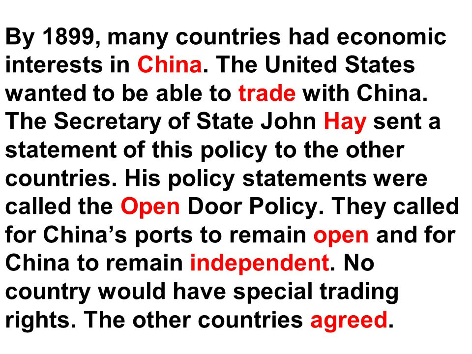 By 1899, many countries had economic interests in China