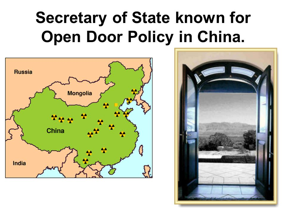 Secretary of State known for Open Door Policy in China.