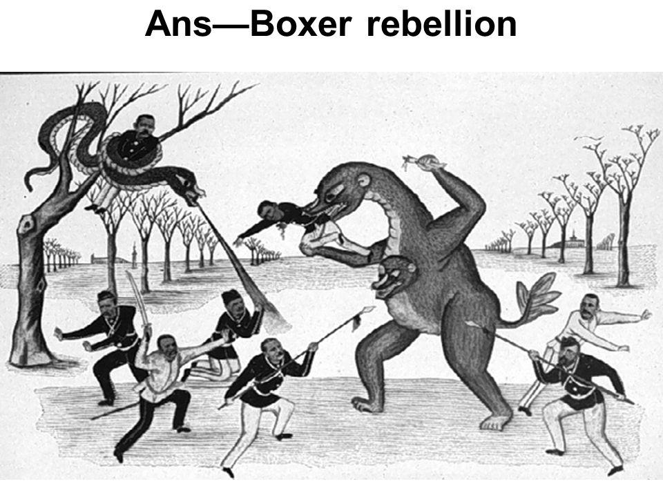 Ans—Boxer rebellion