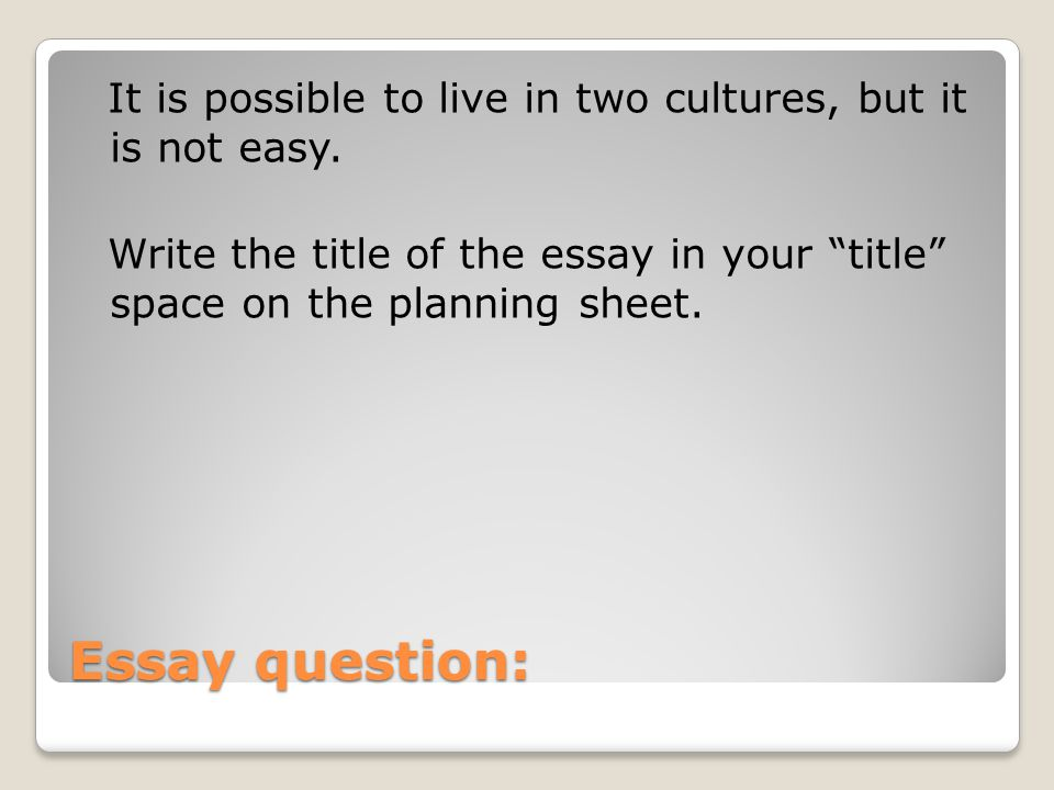 being an essay ppt  it is possible to live in two cultures but it is not easy