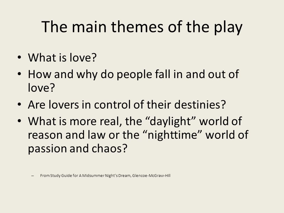 The main themes of the play