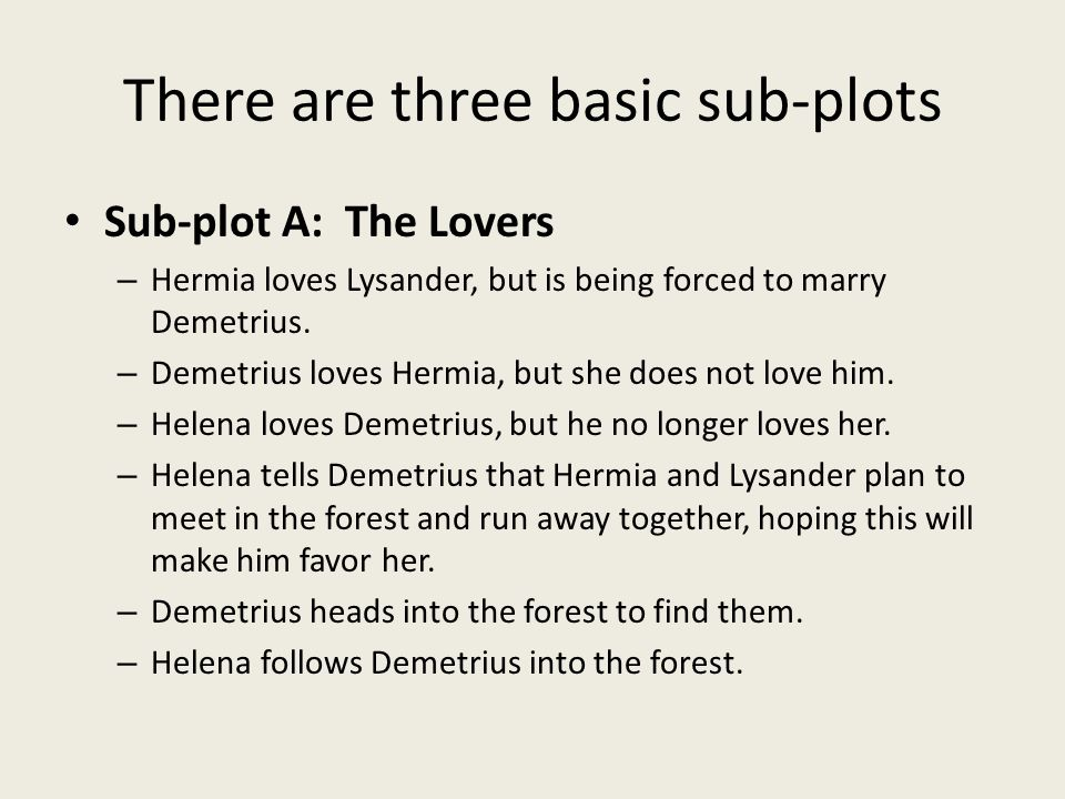 There are three basic sub-plots