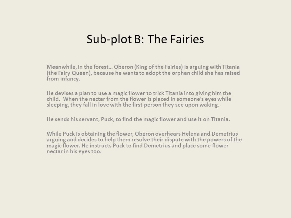 Sub-plot B: The Fairies