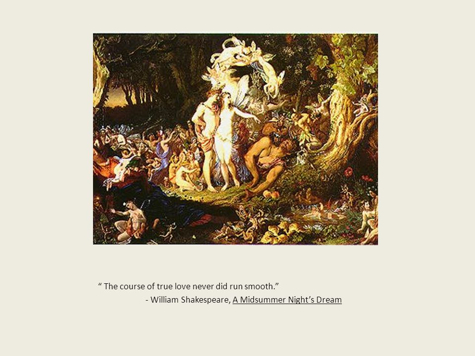 "a midsummer night s dream by william shakespeare ppt video  9 "" the course of true love never did run smooth"