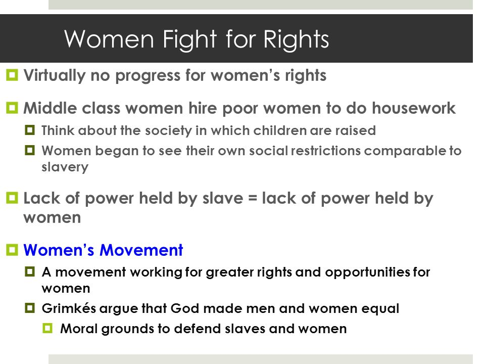 Women Fight for Rights Virtually no progress for women's rights