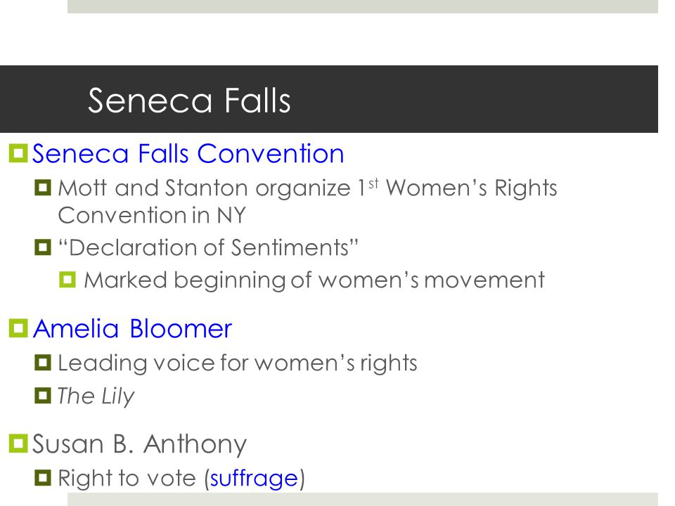 Seneca Falls Seneca Falls Convention Amelia Bloomer Susan B. Anthony