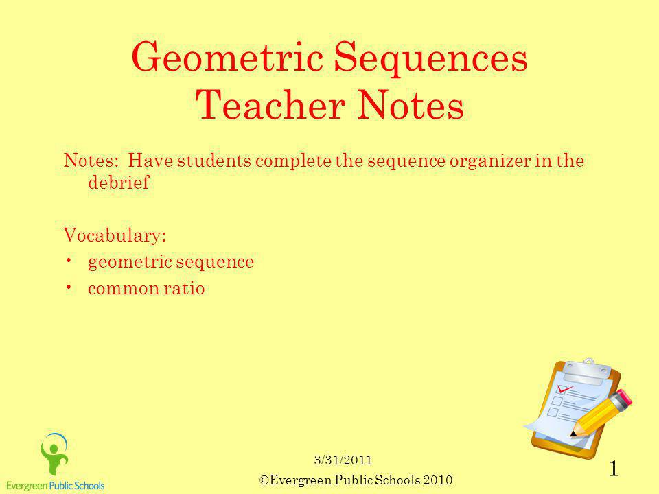 Geometric Sequences Teacher Notes