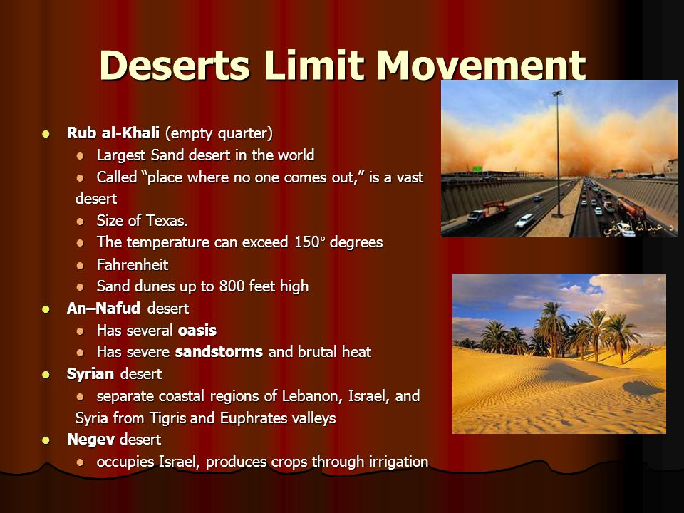 Deserts Limit Movement