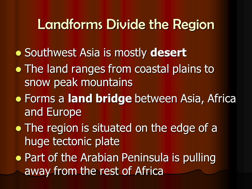 Landforms Divide the Region