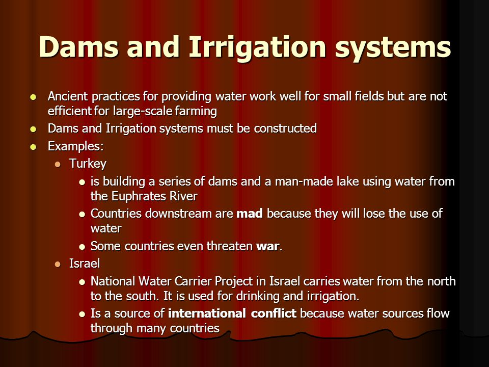 Dams and Irrigation systems