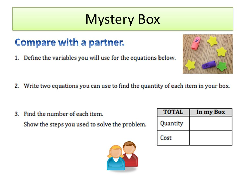 Mystery Box Compare with a partner.