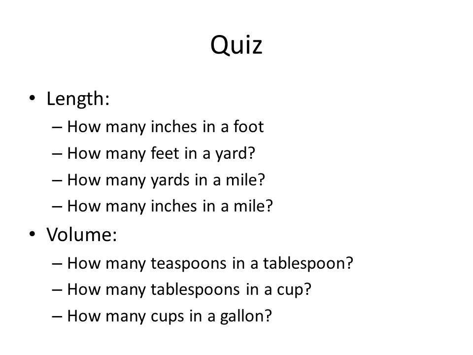 Quiz Length: Volume: How many inches in a foot
