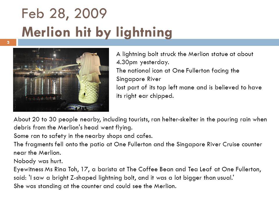 Feb 28, 2009 Merlion hit by lightning