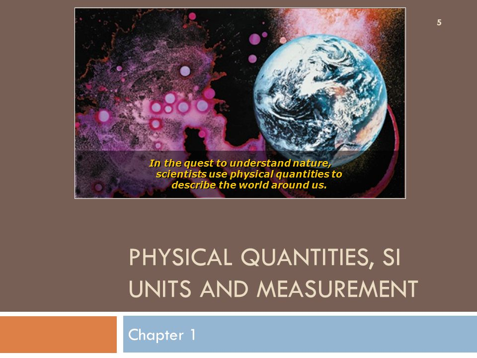 Physical Quantities, SI Units and Measurement