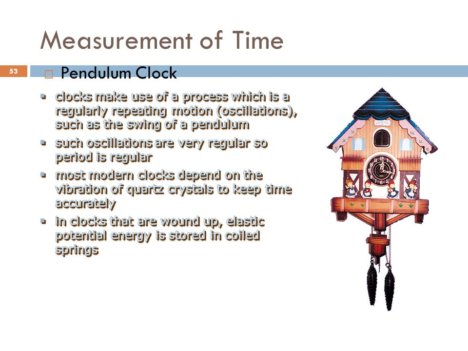 Measurement of Time Pendulum Clock