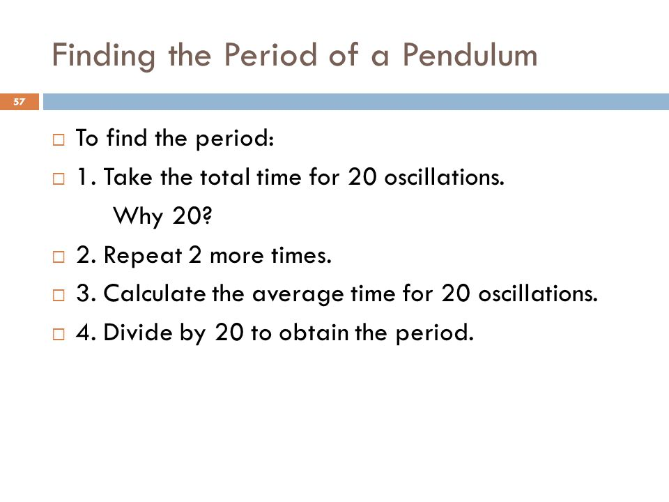 Finding the Period of a Pendulum