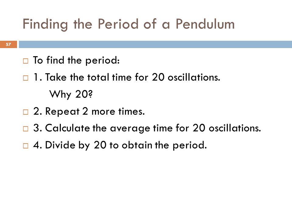 Finding the Period of a Pendulum