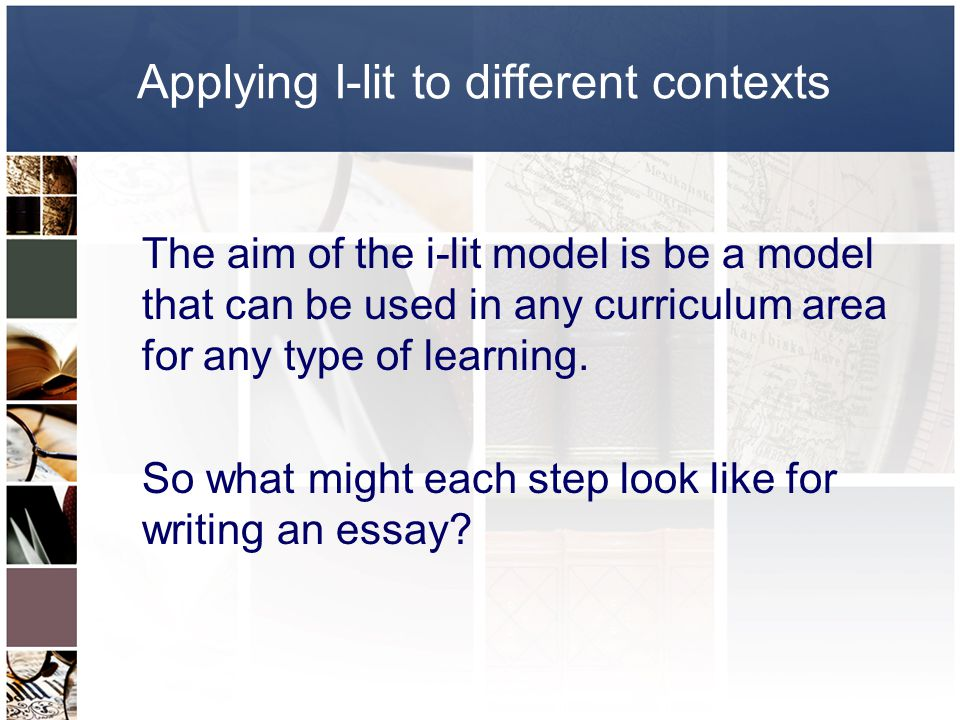 Applying I-lit to different contexts