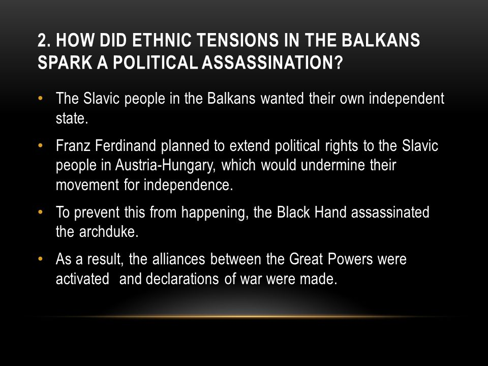 2. How did ethnic tensions in the Balkans spark a political assassination