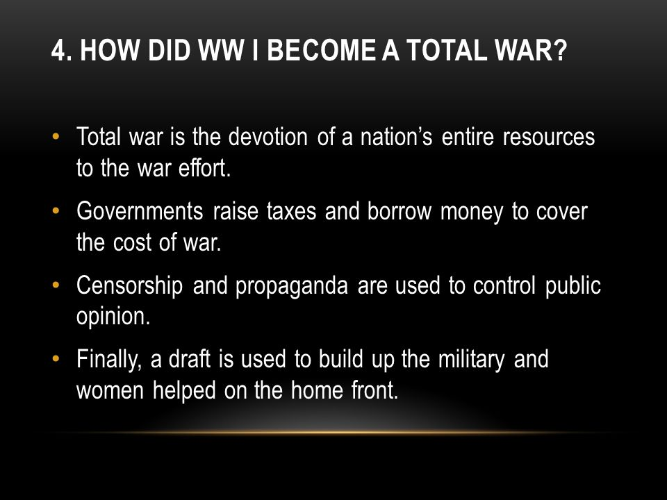 4. How did WW I become a total war