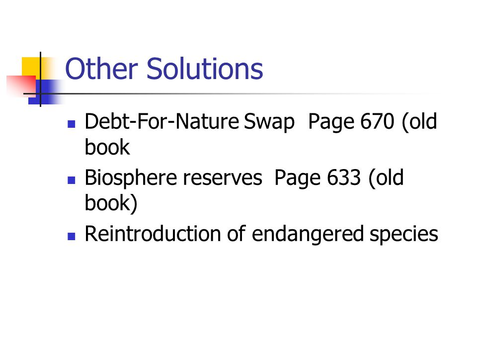 Other Solutions Debt-For-Nature Swap Page 670 (old book