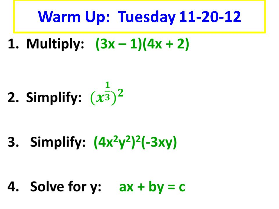 Warm Up: Tuesday 11-20-12