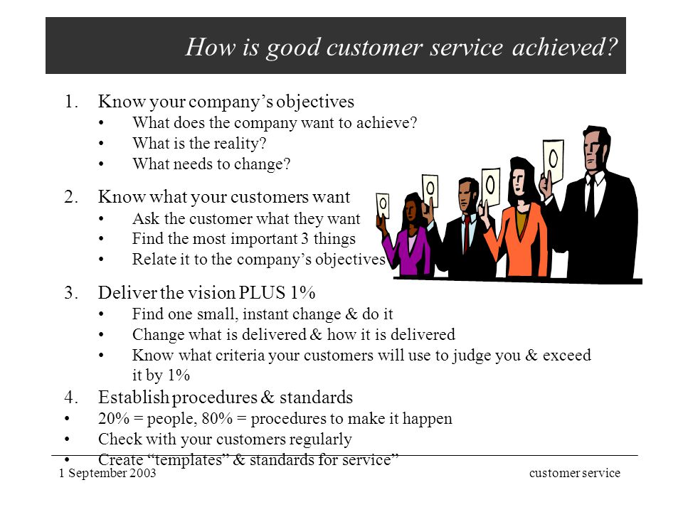 How is good customer service achieved
