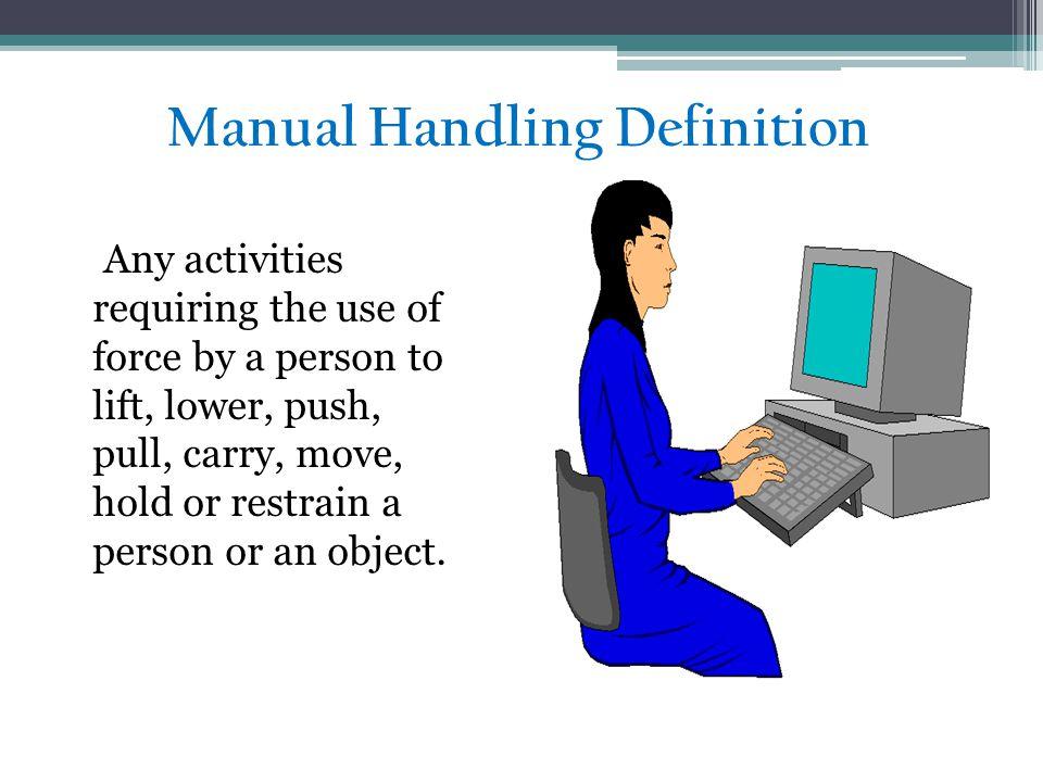 Manual Handling Definition