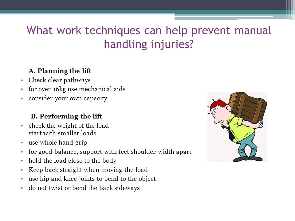 What work techniques can help prevent manual handling injuries