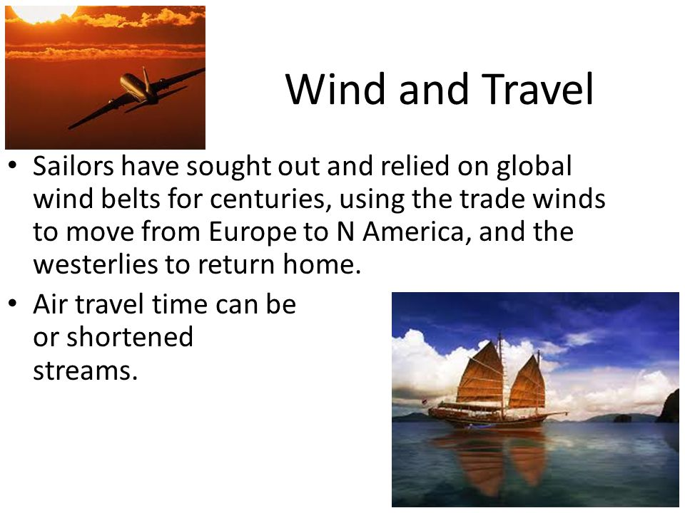 Wind and Travel