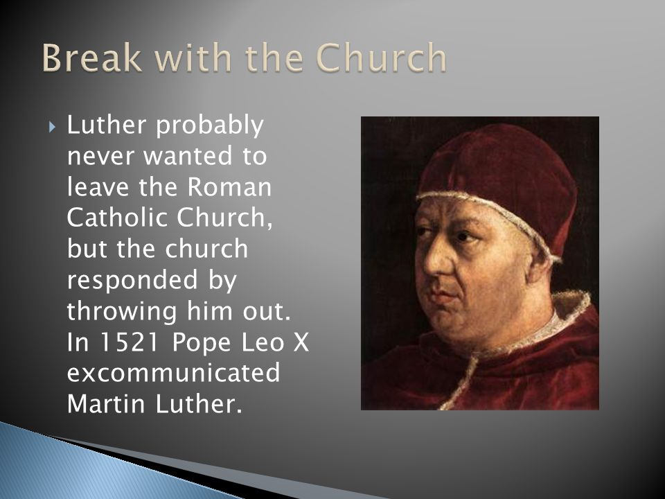 Break with the Church