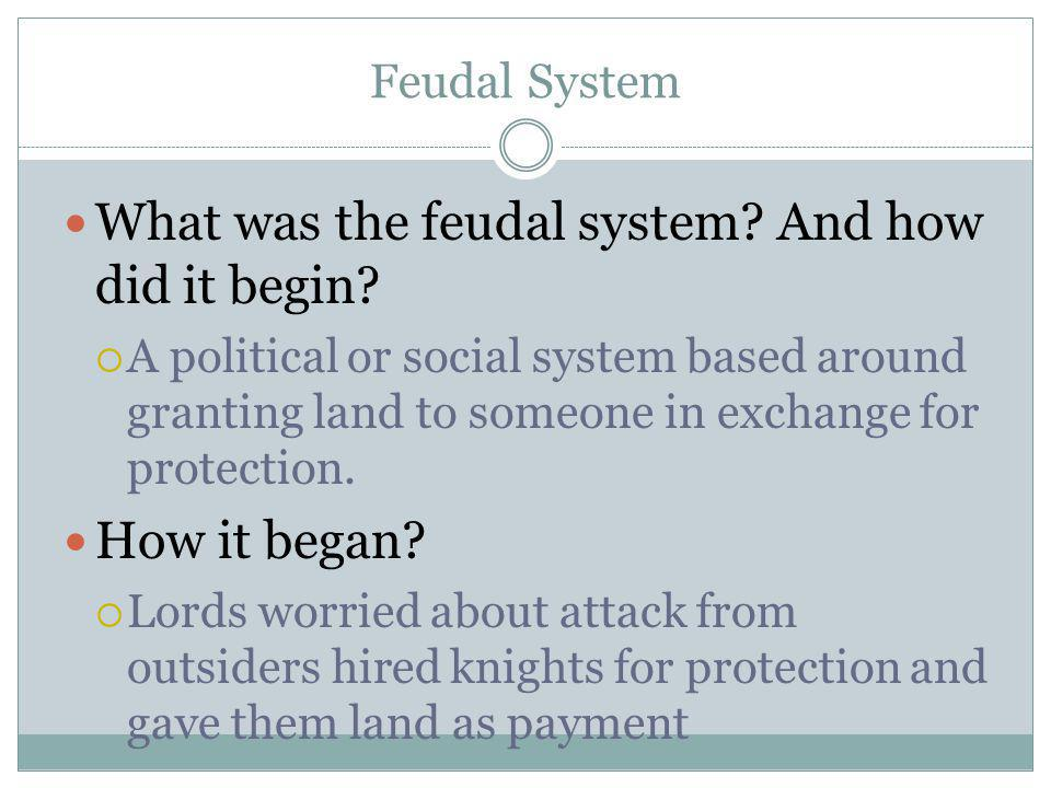 What was the feudal system And how did it begin