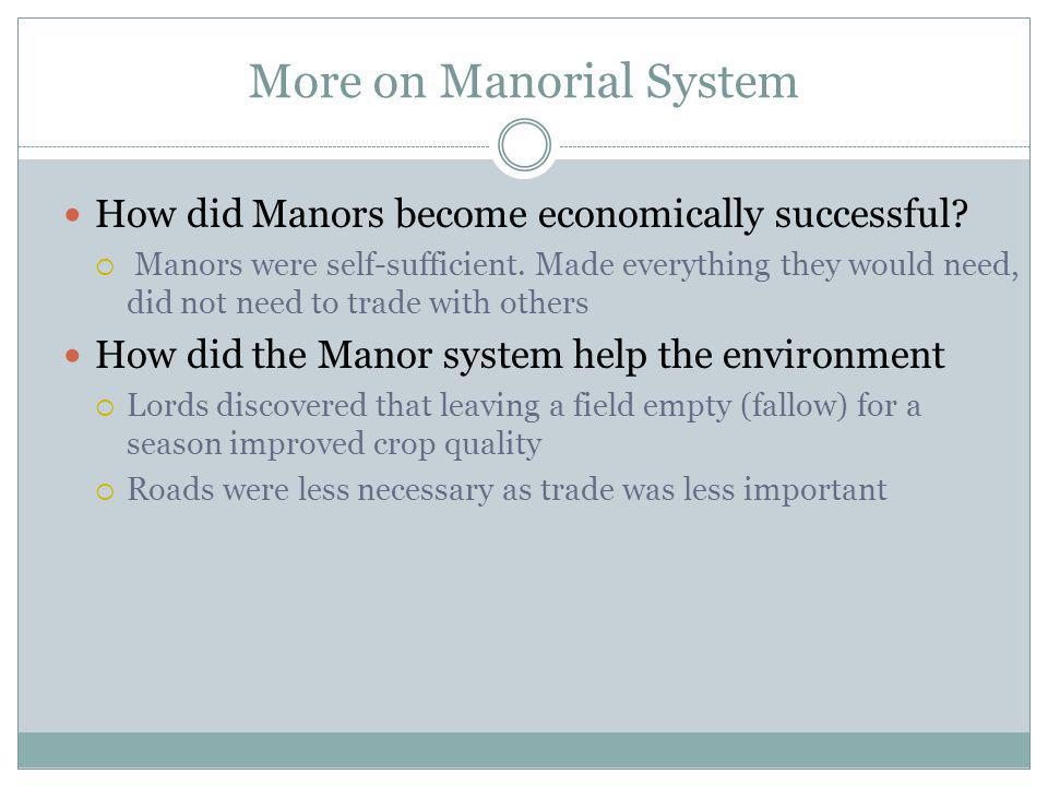 More on Manorial System