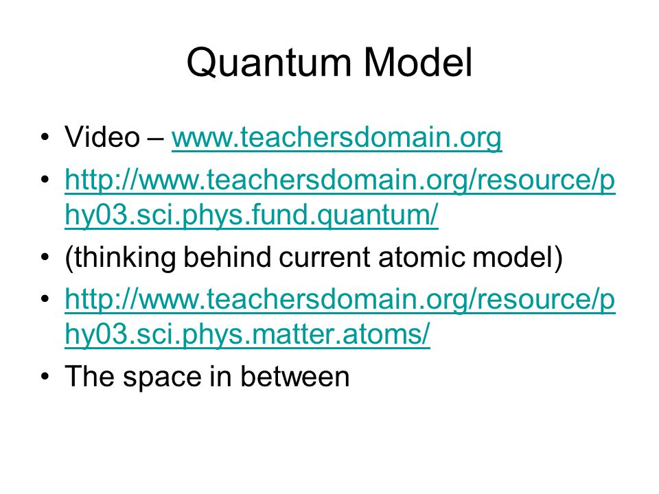 Quantum Model Video – www.teachersdomain.org