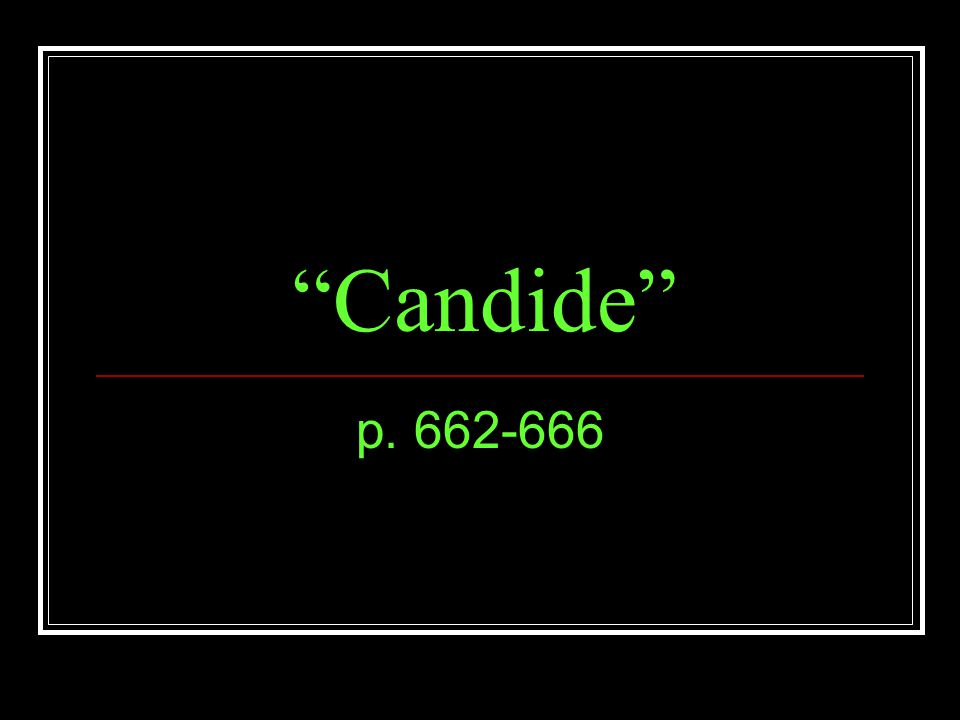 Candide p. 662-666