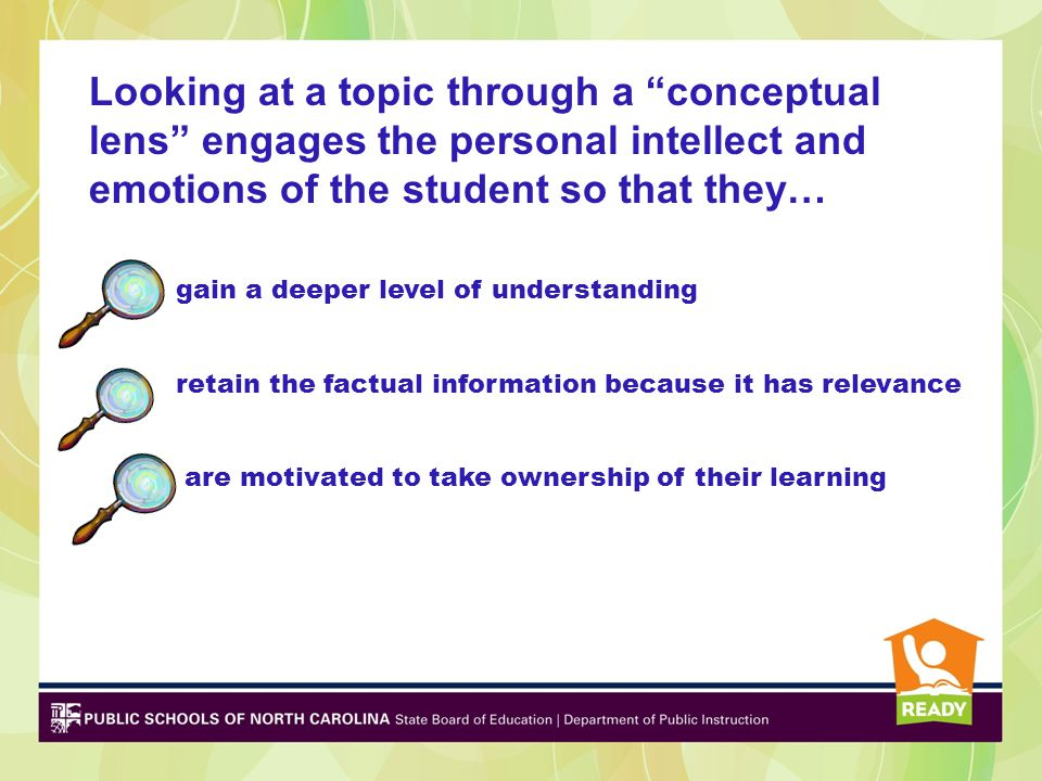 Looking at a topic through a conceptual lens engages the personal intellect and emotions of the student so that they…
