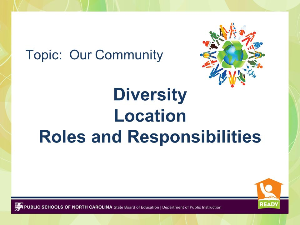 Diversity Location Roles and Responsibilities