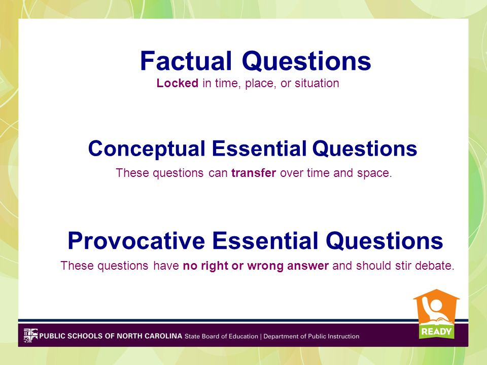 Conceptual Essential Questions Provocative Essential Questions