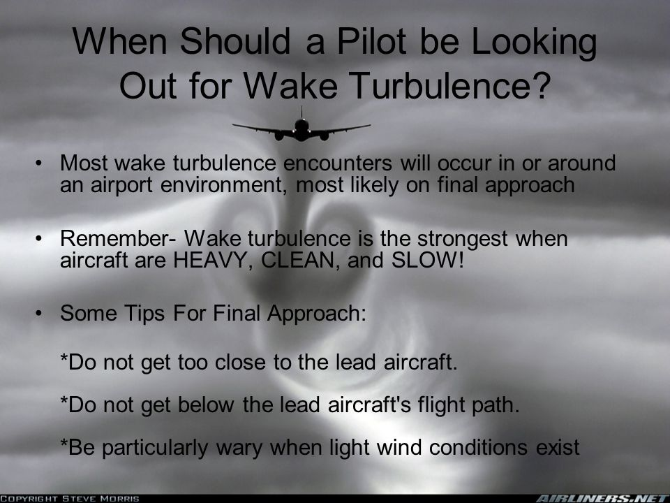 When Should a Pilot be Looking Out for Wake Turbulence