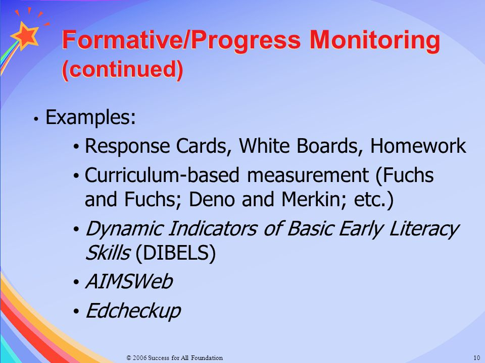 Formative/Progress Monitoring (continued)