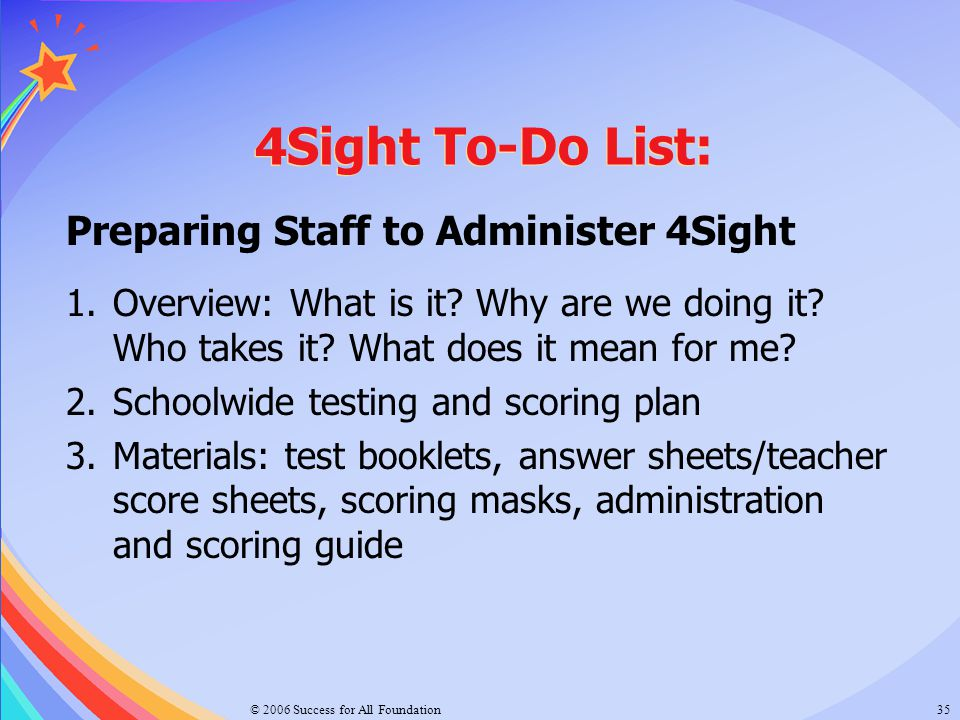 4Sight To-Do List: Preparing Staff to Administer 4Sight