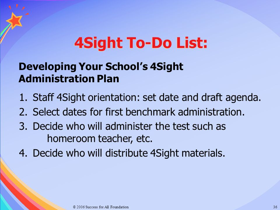 4Sight To-Do List: Developing Your School's 4Sight Administration Plan