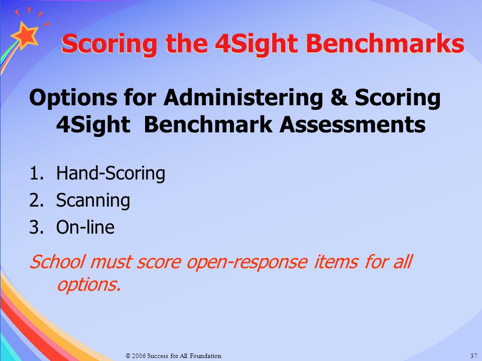 Scoring the 4Sight Benchmarks