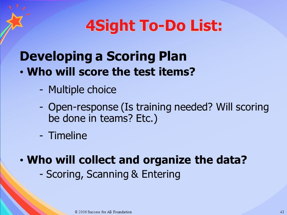 4Sight To-Do List: Developing a Scoring Plan