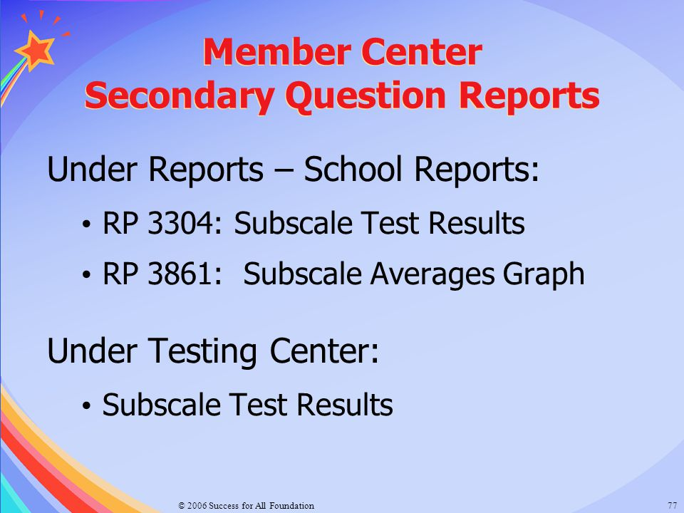 Member Center Secondary Question Reports