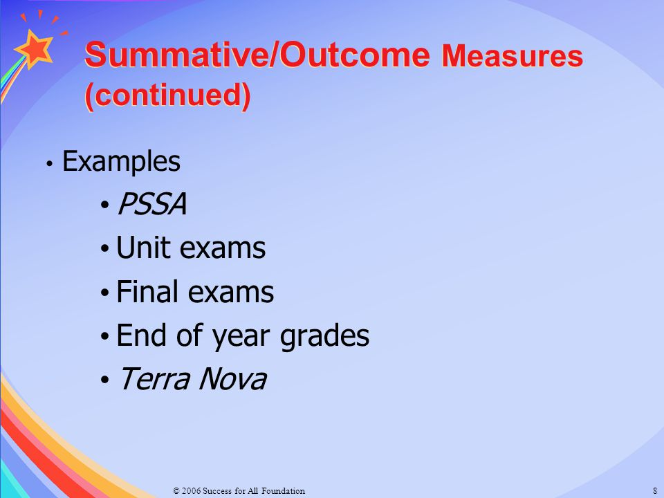 Summative/Outcome Measures (continued)