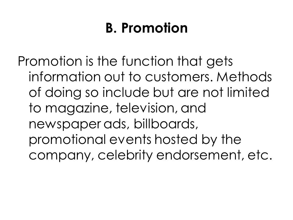B. Promotion