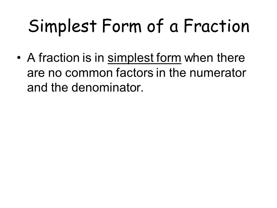 Simplest Form of a Fraction