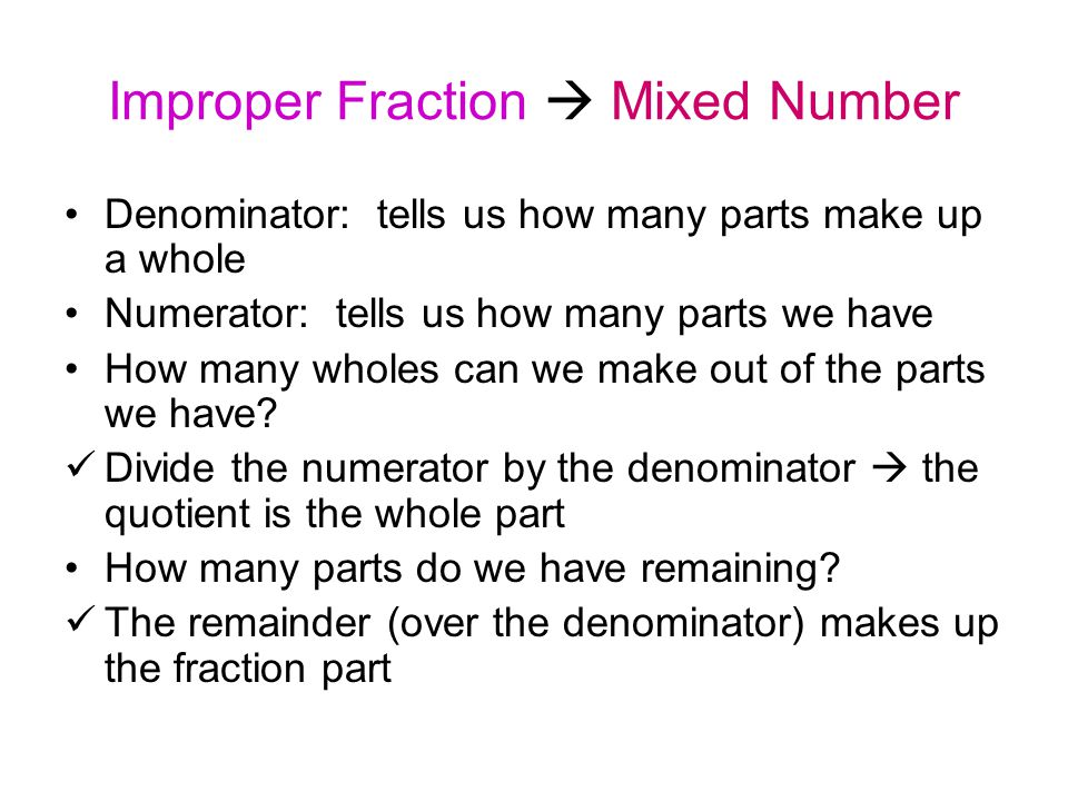 Improper Fraction  Mixed Number